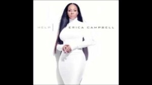 Erica Campbell - Help feat. Lecrae (Radio Edit)